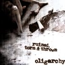 Ruined, Torn & Thrown